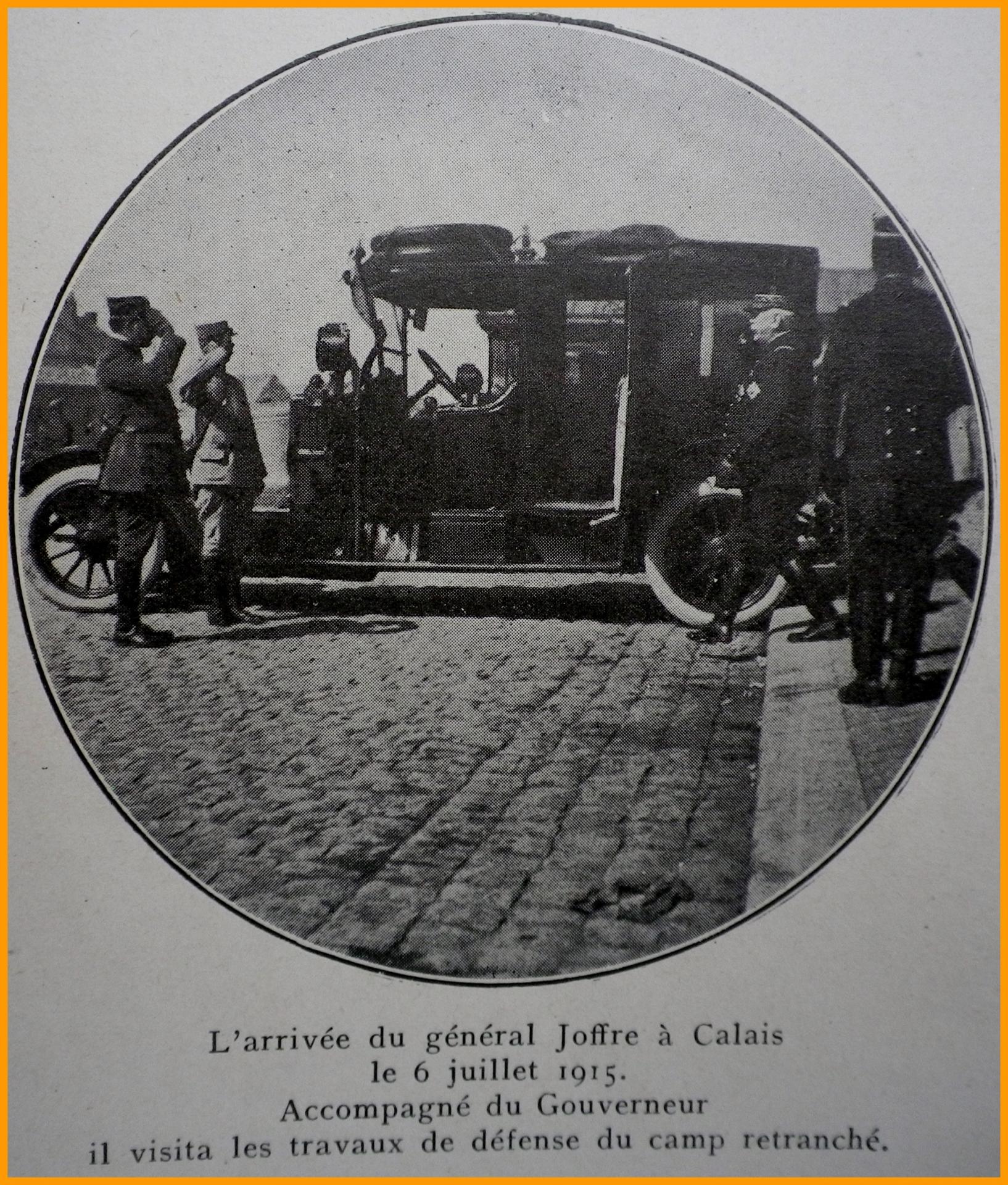 Calais 14 18 arrivee du general joffre a calais le 6 juillet 1915 encadre