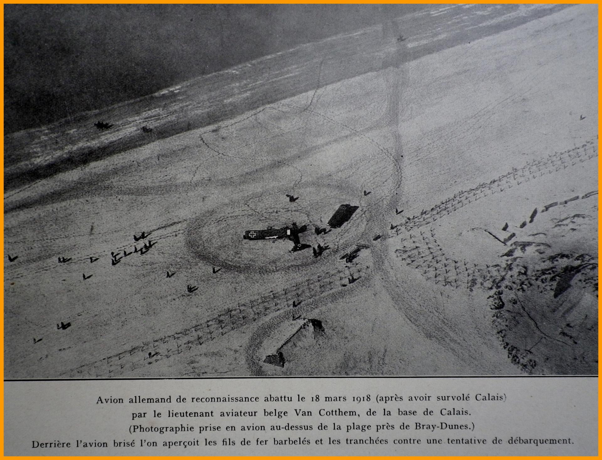 Calais 14 18 avion allemand abattu le 18 mars 1918 apres avoir survole calais photo prise a bray dunes encadre