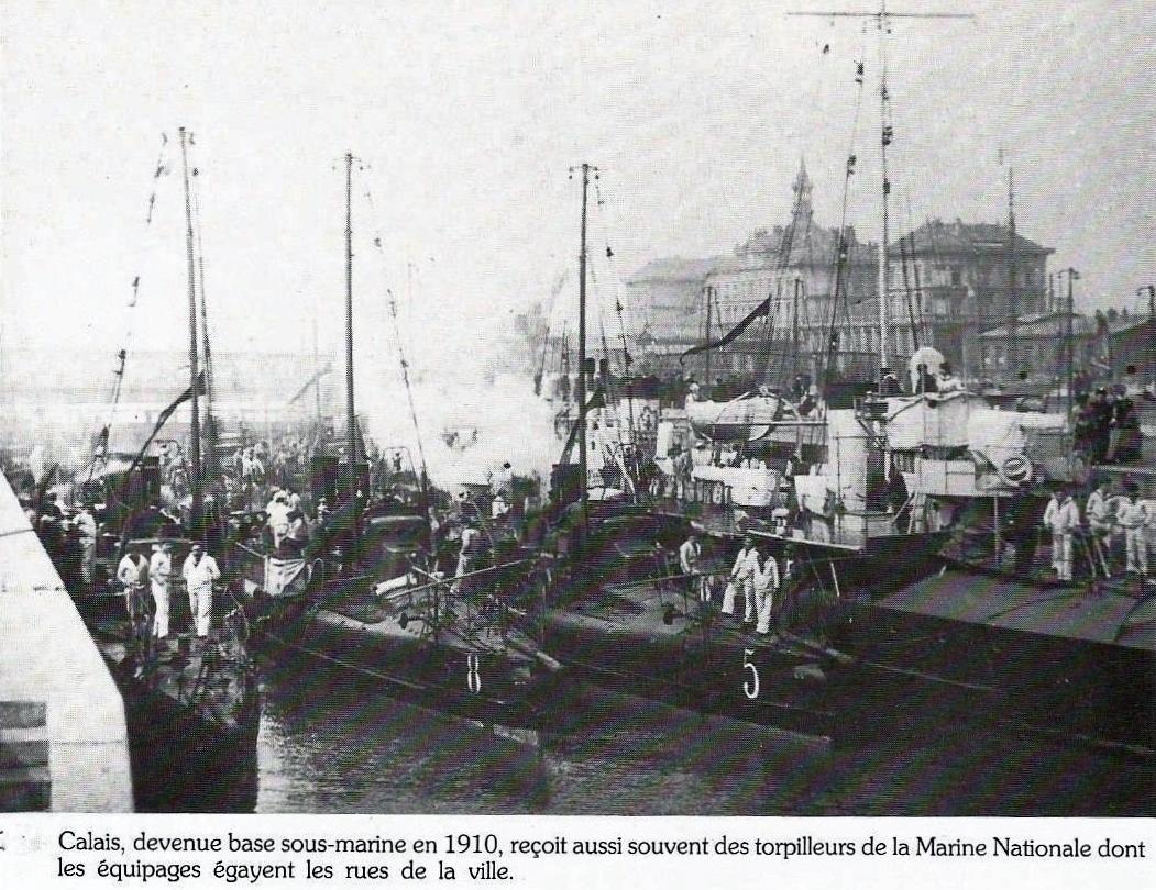 Calais 14 18 base sous marine en 1910