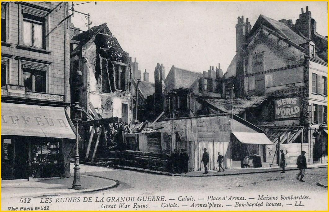 Calais 14 18 bombardement place d armes encadre