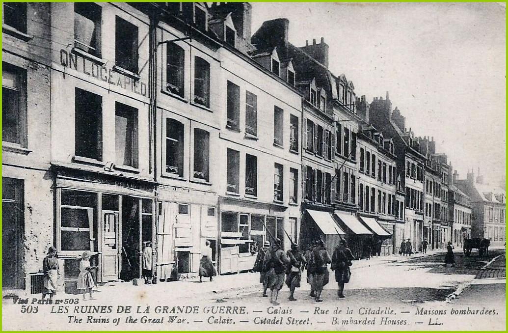 Calais 14 18 bombardement rue de la citadelle encadre