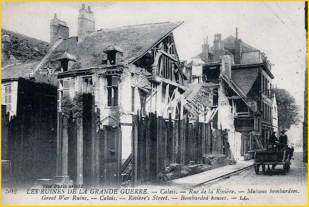 Calais 14 18 bombardement rue de la riviere encadre