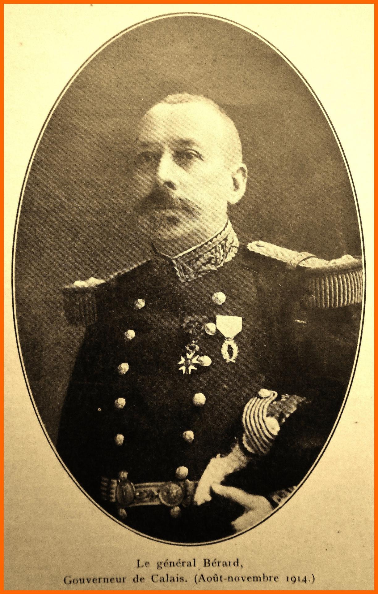 Calais 14 18 le general berard gouverneur de calais d aout a novembre 1914 encadre