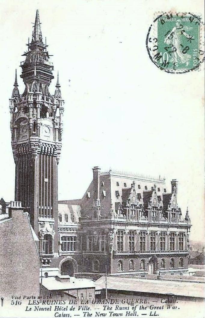 Calais 14 18 ruines l hotel de ville